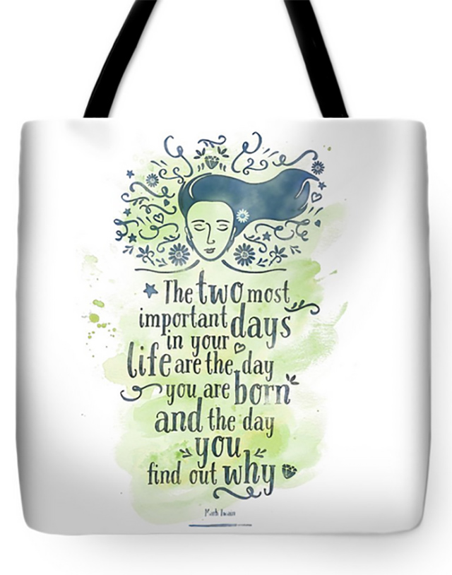 Tote Bag with Mark Twain Quote by Pablo Montes