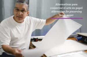 Read more about the article Cómo guardar y proteger obras de arte en papel